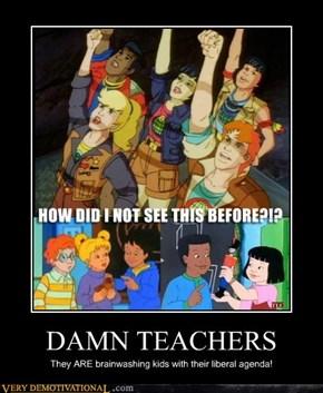 DAMN TEACHERS