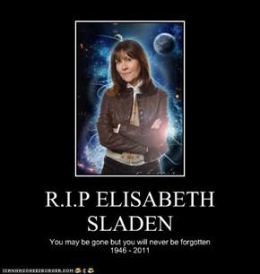 R.I.P ELISABETH SLADEN
