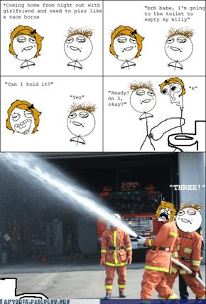 Fireman Time!