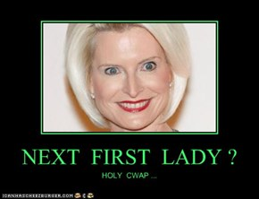 NEXT  FIRST  LADY ?