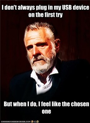 I don't always plug in my USB device on the first try