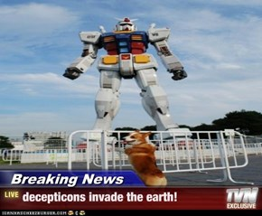Breaking News - decepticons invade the earth!