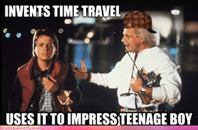 Scumbag Doc Brown