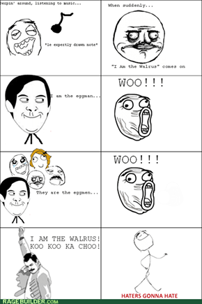 I AM THE WALRUS!