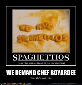 WE DEMAND CHEF BOYARDEE