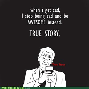 MEME MADNESS: True Story
