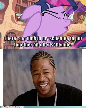 Yo, Twi'! I Heard You Like Schedules!