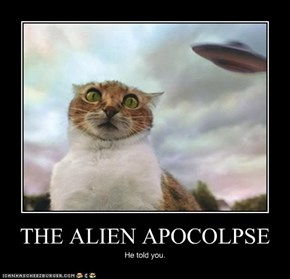 THE ALIEN APOCOLPSE