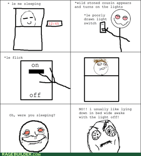 Stoned cousin trolling