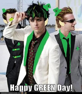 Happy GREEN Day!
