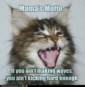 Mama's Motto