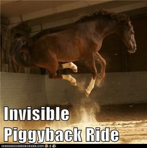 Invisible Piggyback Ride