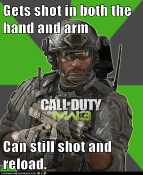 Gets shot in both the hand and arm  Can still shot and reload.