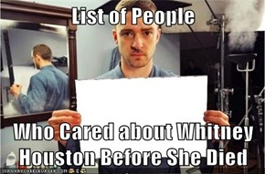 List of People  Who Cared about Whitney Houston Before She Died