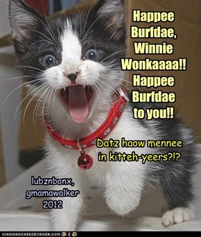 Burfdae Greetz frum Montana!