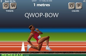 Stop, Qwop, and T-Bow