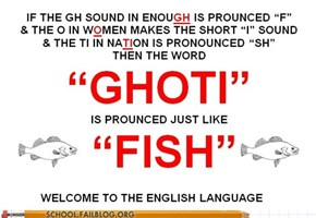 School of Fail: English 102: Fun With Pronunciation