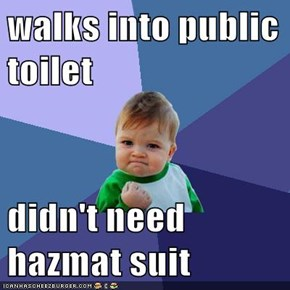 walks into public toilet  didn't need hazmat suit