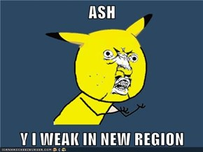ASH  Y I WEAK IN NEW REGION