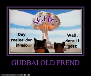 GUDBAI OLD FREND