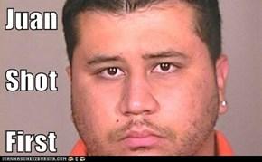 Juan Shot  First