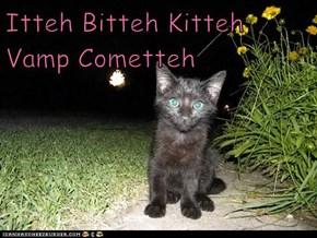 Itteh Bitteh Kitteh Vamp Cometteh