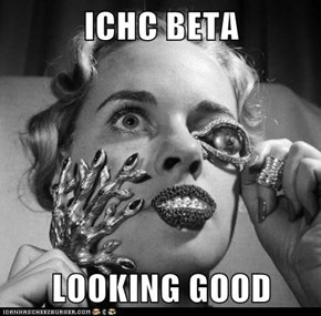 ICHC BETA  LOOKING GOOD