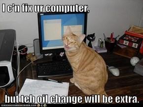 I c'n fix ur computer,