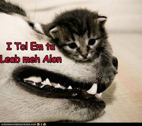I Tol Em ta Leab meh Alon