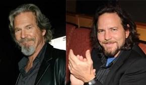 Jeff Bridges (The Dude) Looks like Eddie Vedder (Pearl Jam)