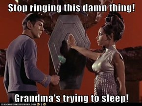 Play Quietly, Spock