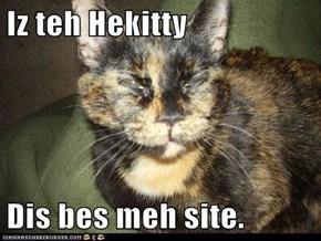 Iz teh Hekitty  Dis bes meh site.