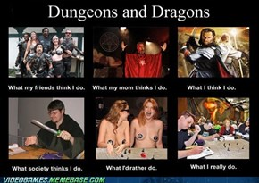 What I Think I Do: D&D