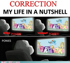 You Clearly Aren't Watching Enough My Little Pony