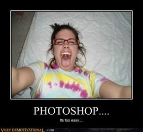 PHOTOSHOP....