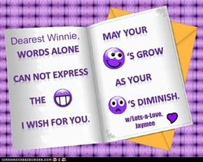 Dearest Winnie,