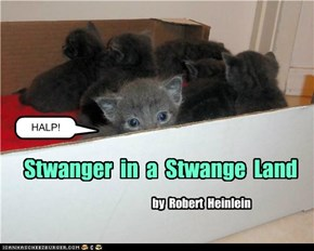 Stwanger in a Stwanger Land  by  Robert Heinlein