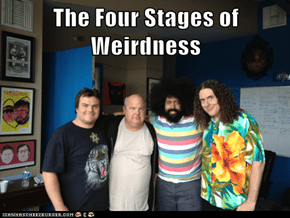 The Four Stages of Weirdness