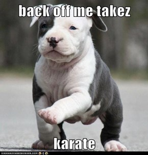 back off me takez   karate