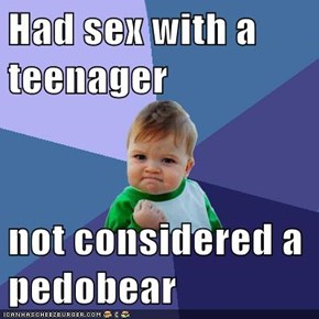 Had sex with a teenager  not considered a pedobear