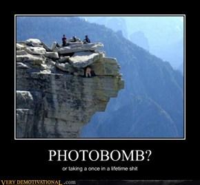 PHOTOBOMB?