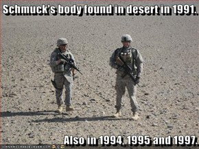 Schmuck's body found in desert in 1991.   Also in 1994, 1995 and 1997.