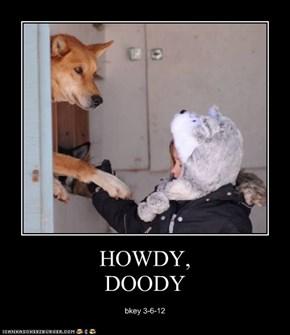 HOWDY,DOODY
