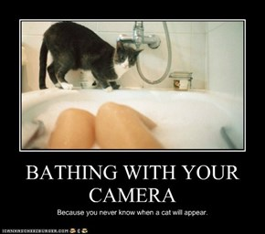 BATHING WITH YOUR CAMERA
