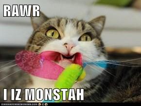 RAWR  I IZ MONSTAH