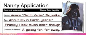 Darth Vader's Nanny Application