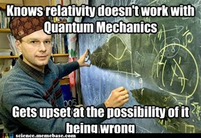 Scumbag physicist