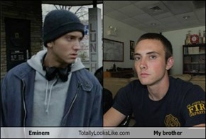 Eminem Totally Looks Like My Brother