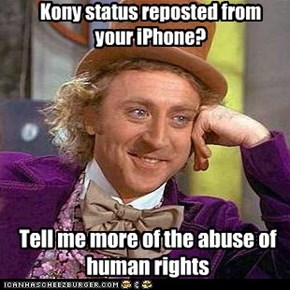 Kony status reposted from your iPhone?