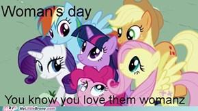 I sure do love womanz